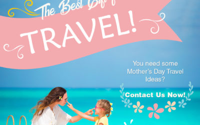 You need some Mother's Day Travel Ideas?
